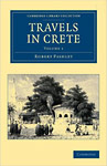 Travels in Crete by Robert Pashley